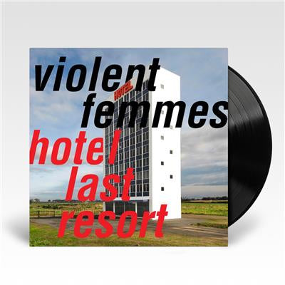 NEW - Violent Femmes, Hotel Last Resort Vinyl LP