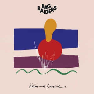 NEW - Bag Raiders, Friend Inside EP