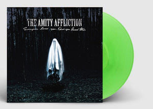 NEW - Amity Affliction (The), Everyone Loves You.. Once You Leave Them Green LP