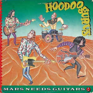 NEW - Hoodoo Gurus, Mars Needs Vinyl