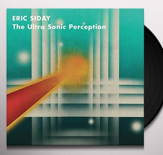NEW - Eric Siday, The Ultra Sonic Perception LP