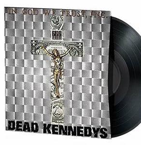 NEW - Dead Kennedys, In God We Trust EP