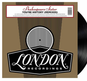 NEW - Shakespears Sister -You're History 12""