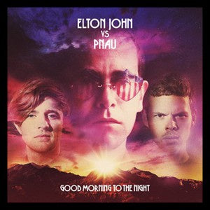 NEW - Elton w Pnau, Good Morning to the Night Clear LP