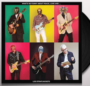 NEW - Los Straitjackets, What's So Funny About Peace and Love LP