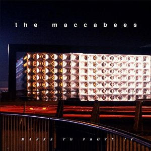 NEW - Maccabees (The), Marks to Prove It