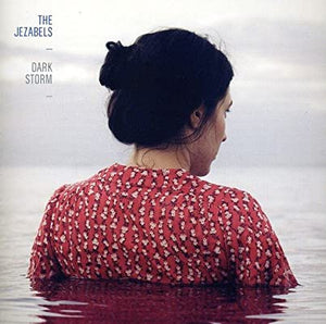 "NEW - Jezabels (The), Dark Storm 12"" EP"