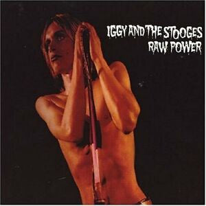 NEW - Iggy and Stooges, Raw Power