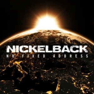 NEW - Nickleback, No Fixed Address