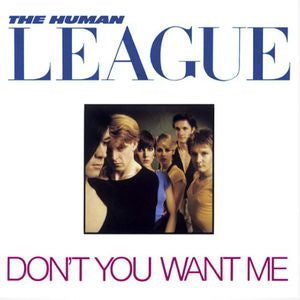 NEW - Human League (The), Dont You Want Me
