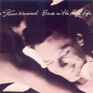 NEW - Steve Winwood, Back in the High Life LP