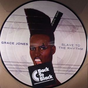 NEW (Euro) - Grace Jones, Slave to the Rhythm Pic Disc LP