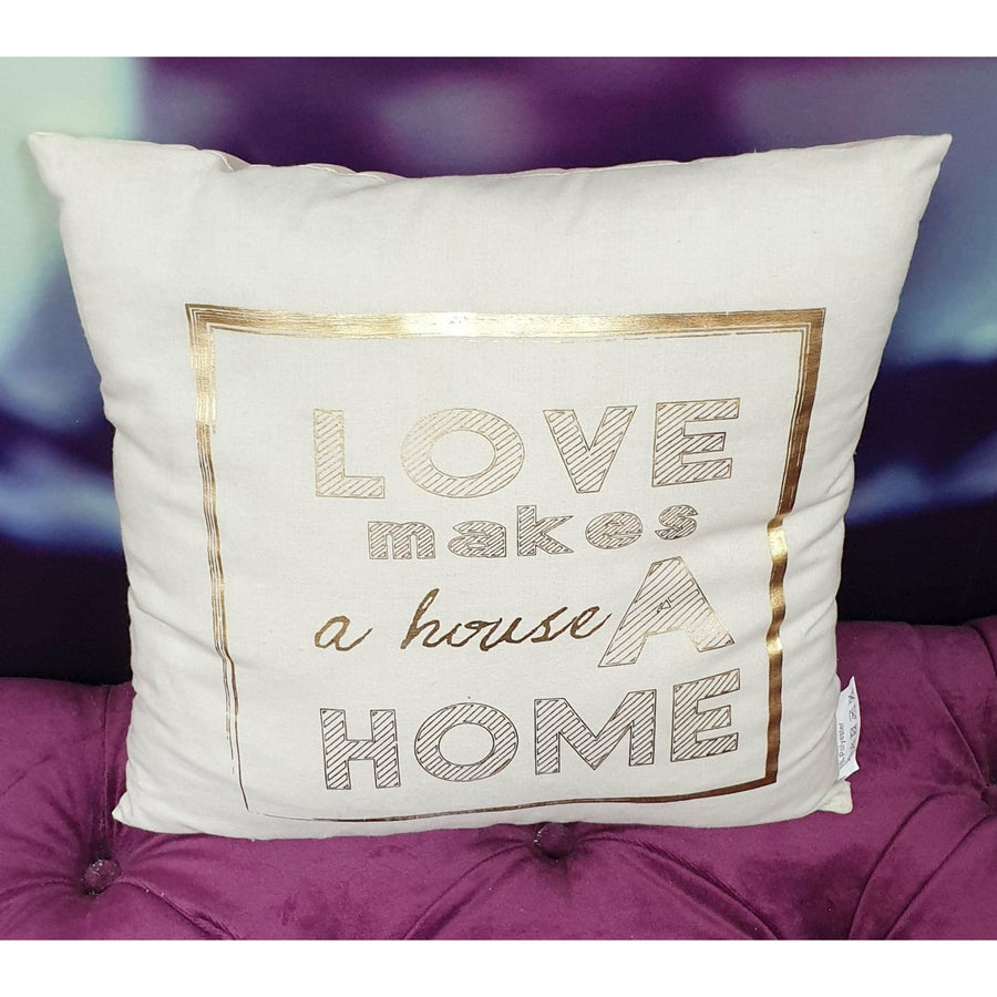 BEIGE CUSHION WITH LOVE MAKES A HOUSE