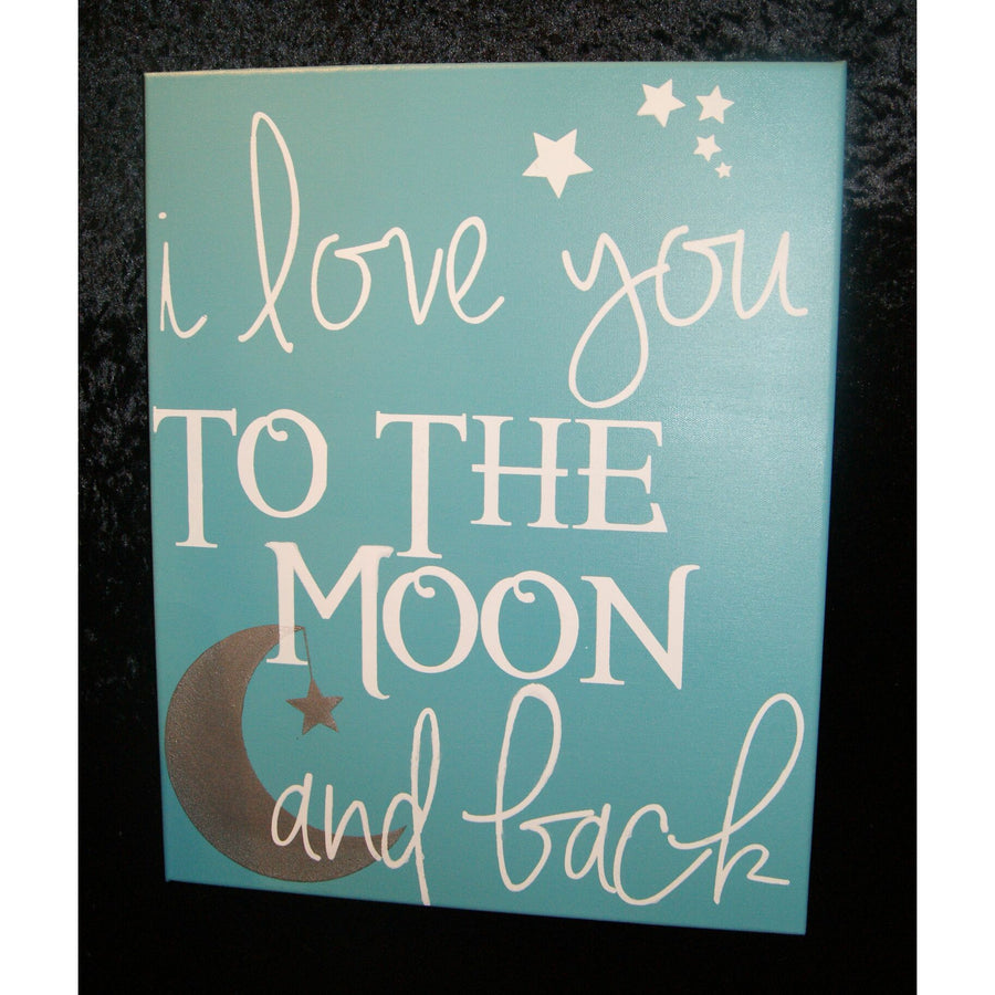 Love you to the Moon & Back 16x20x.5