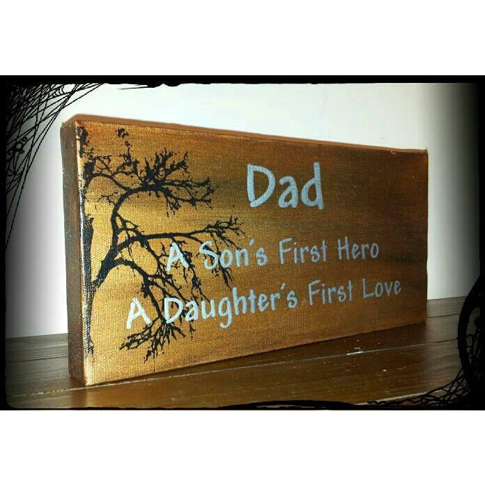 "Dad First Hero, First Love 6"" x 12"""