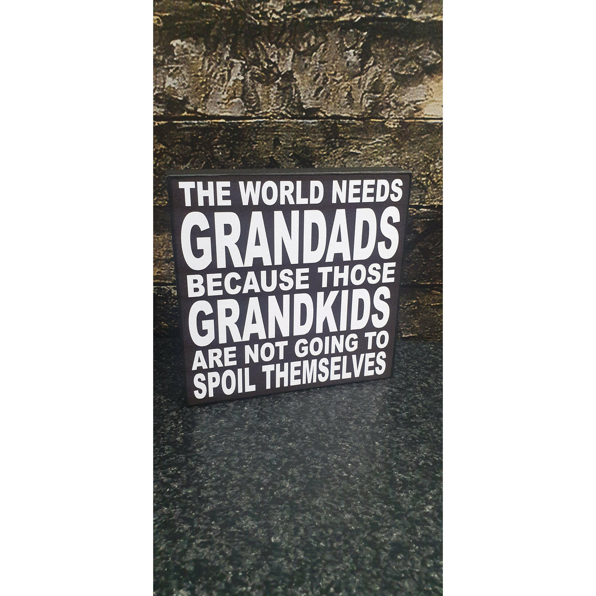 The World Needs Grandads 14X14cm