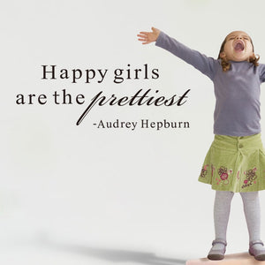 Happy Girls are Prettiest Wall Decal - Brown