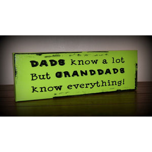 Granddads Knows Everything 4x12""