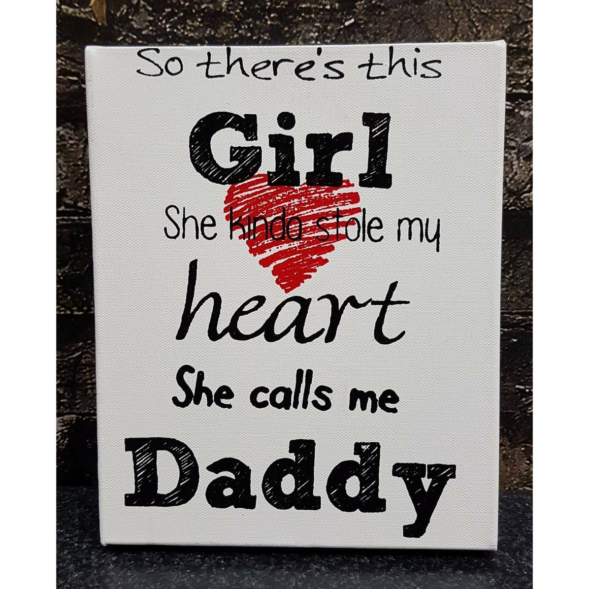 She Calls me Daddy 8x10""
