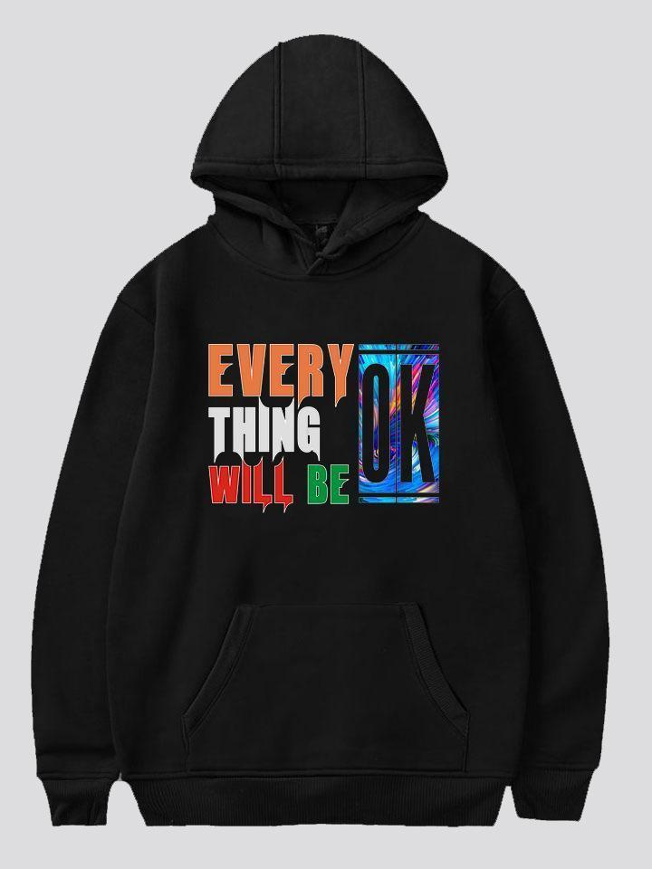 Amazingbe.com Sweatshirts&Hoodies Black / XS Everting Will Be Ok Printed Fleece Hooded Sweater