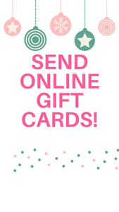 Send a Gift Card to someone special!