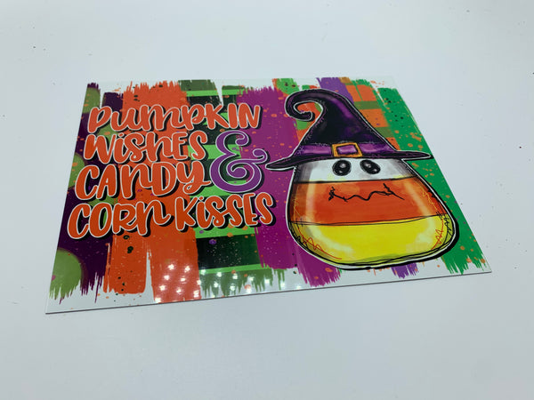 "Artisan Made  ""Pumpkin Wishes & Candy Corn Kisses"" Sign"