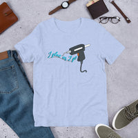 """I Glue as I Go"" Short-Sleeve Unisex T-Shirt"