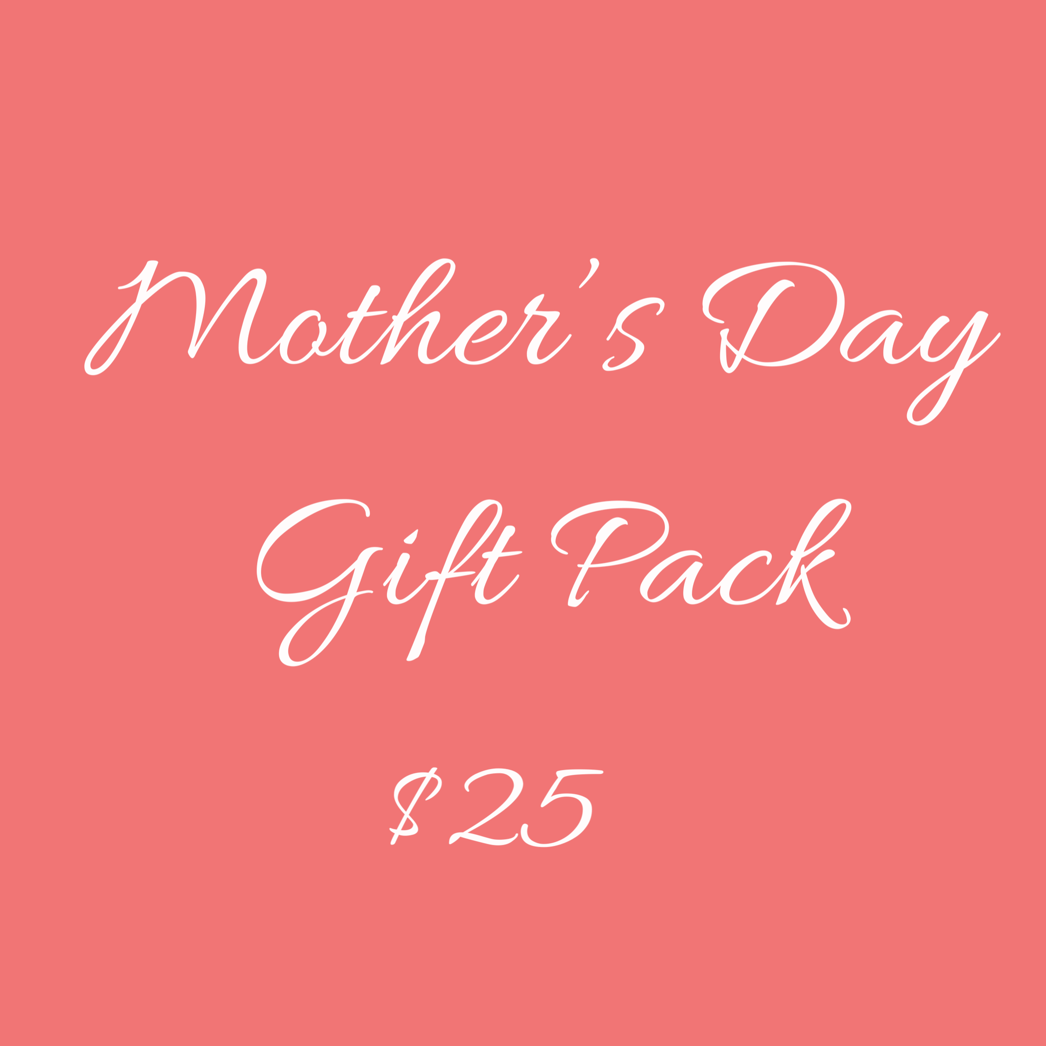 $25 Mother's Day Gift Pack
