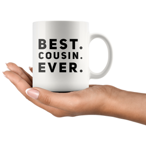 Best Cousin Ever Thank You Appreciation Family Themed Coffee Mug 11 oz