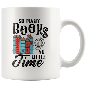 So Many Books So Little Time Bookworm's Gift Ceramic Coffee Mug 11 oz