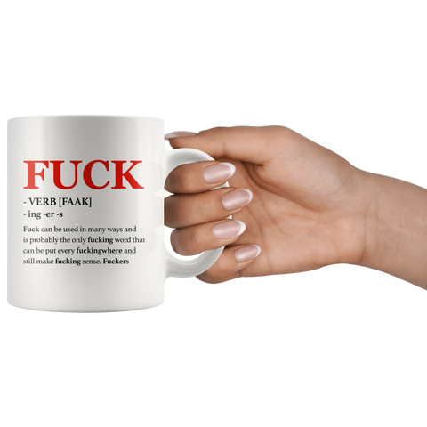 Swear Word Mug - Fuck Adult Rude Coffee Mug 11 oz - Sarcastic Gift