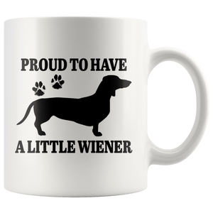 Proud To Have A Little Wiener Sausage Dog Gift Ceramic Coffee Mug 11 oz