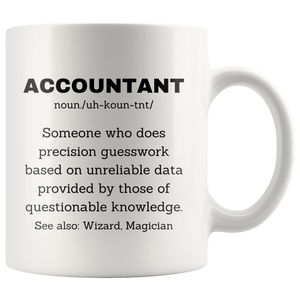 Accountant Definition Mug Precision Guesswork Funny Coffee Cup 11oz