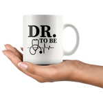 DR. Doctor To Be Medical Student Graduation Gift Coffee Mug 11 oz
