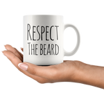 Men's Coffee Mug Respect The Beard Funny Ceramic Cup