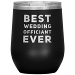 Best Wedding Officiant Ever Thank You Appreciation Wine Tumbler 12 oz