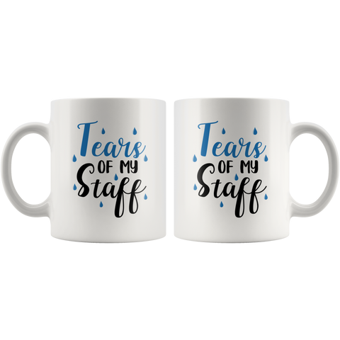 Tears of My Staff Boss Funny Office Ceramic Coffee Mug 11 oz