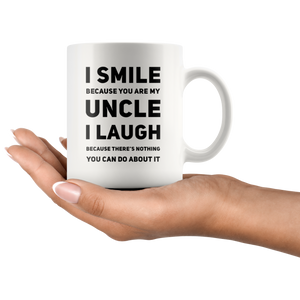 Gift For Uncle I Smile Because Your Are My Uncle I Laugh Appreciation Mug 11 oz