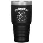 Booooks Ghost Reading Book Lover Bookworm Appreciation Coffee Tumbler 30 oz