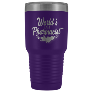 World's Best Pharmacist Ever Gift Appreciation 30oz Travel Tumbler