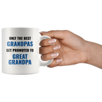 Grandpa Mug Promoted to Great Grandpa Coffee Mug 11oz - Grandpa Gifts