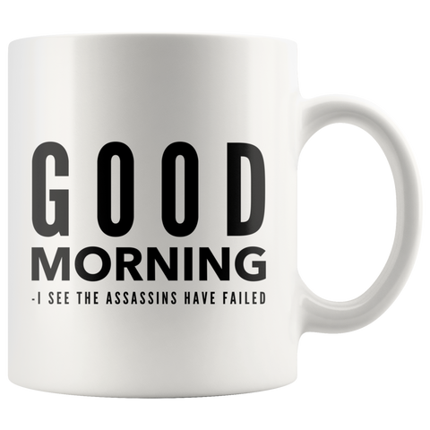 Funny Mug With Sayings Good Morning Coffee Mug