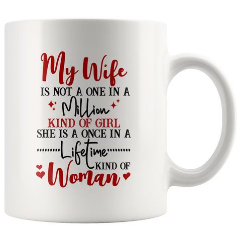 To My Wife Gift Ideas One In A Million Kind Of Woman Mug