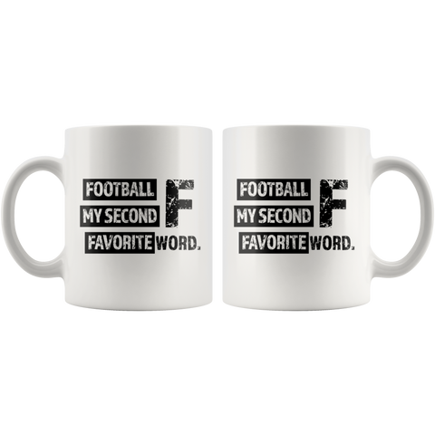 Football My Second F Favorite Word Player And Coach Coffee Mug 11 oz