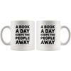 A Book A Day Keeps The People Away Funny Gift Ceramic Coffee Mug 11 oz