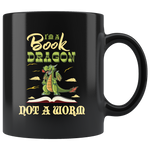 I'm A Book Dragon Not A Worm Book Lover Reader Funny Coffee Gift Mug