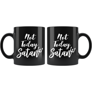 Not Today Satan Black 11oz Coffee Mug