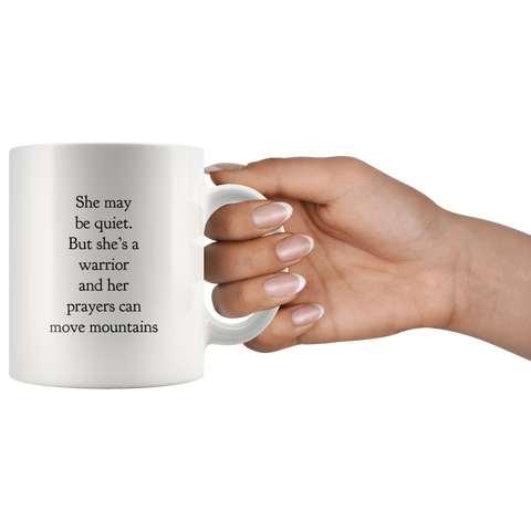 She Maybe Quiet But She's A Warrior Gifts Idea Ceramic Coffee Mug 11oz
