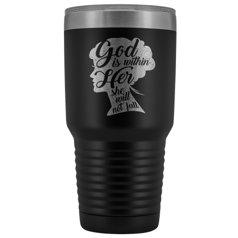 God is Within Her She Will Not Fall Empowered Women 30 Ounce Vacuum Tumbler