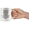 Sister-In-Law Gift I'd Walk Through Fire For You Sister-In-Law Sarcasm Coffee Mug 11 oz